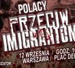 """W Warszawie odbędzie się manifestacja przeciwko imigrantom. """"Witać ich serią z AK 47"""""""