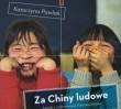 """Za darmo: """"Za Chiny Ludowe"""" - spotkanie z autorką książki"""