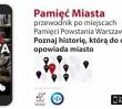 """""""Pamięć miasta"""" - poznawaj Warszawę z ciekawą aplikacją mobilną [WIDEO]"""