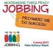Za darmo: Akademickie Targi Pracy JOBBING