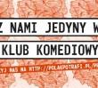 Nowa siedziba Klubu Komediowego powstanie na pl. Zbawiciela!