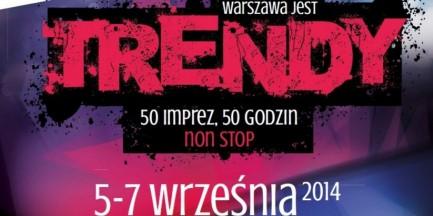 """""""Warszawa jest trendy"""""""